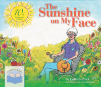 Book cover for the 10th anniversary edition of The Sunshine on My Face by Lydia Burdick