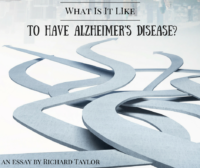 What Is It Like to Have Alzheimer's Disease-