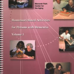 Montessori-Based Activities for Persons with Dementia