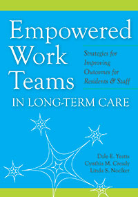 Empowered Work Teams in Long-Term Care