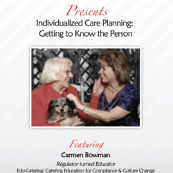 Individualized Care Planning: Getting to Know the Person