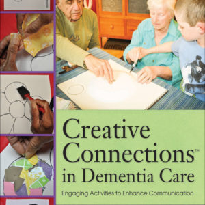 Creative Connections in Dementia Care