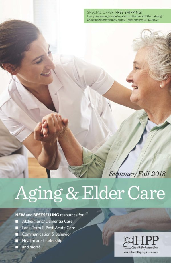 New & Bestselling Resources in Aging & Elder Care Summer/Fall 2018 cover