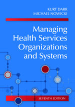 Managing Health Services Organizations and Systems 7th Edition